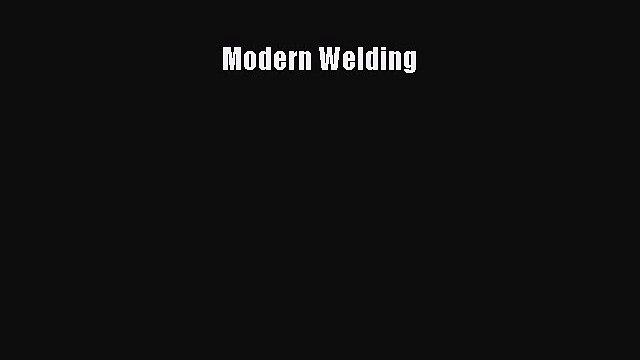[PDF Download] Modern Welding [Read] Full Ebook