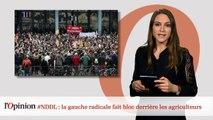#NDDL : la gauche radicale fait bloc derrière les agriculteurs
