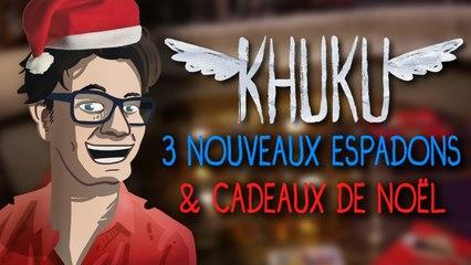 KHUKU : 3 Nouveaux Espadons & Cadeaux de Noël (#21A)