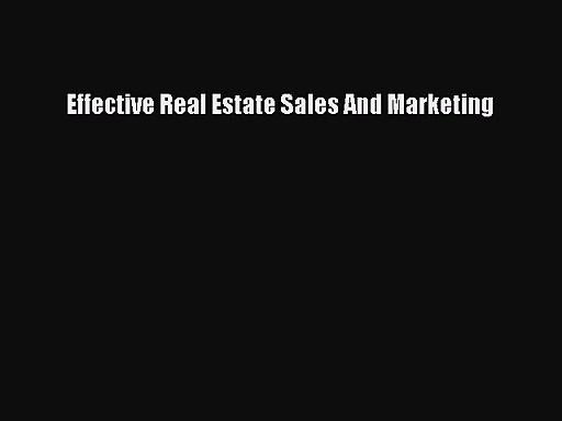 [PDF Download] Effective Real Estate Sales And Marketing [PDF] Online