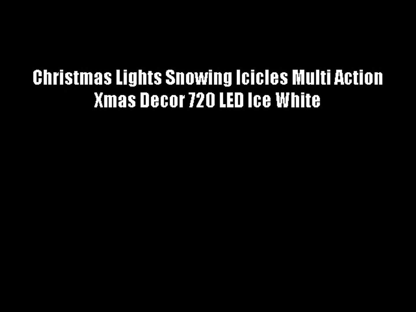 Snowing Christmas Lights.Christmas Lights Snowing Icicles Multi Action Xmas Decor 720 Led Ice White