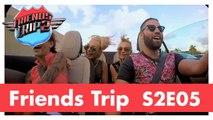 Friends Trip 2 - Episode 5
