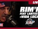 """Rim'K Feat. Lartiste """"Vida Loca"""" en live dans Planète Rap !"""