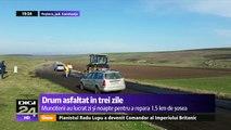 Drum asfaltat în trei zile, în Peştera, una dintre cele mai bogate comune din ţară, cu ajutorul a 15 muncitori care au lucrat zi şi noapte, pentru a termina totul la timp.