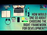How would one go about choosing the right framework for development? | Grails Conf 2015   Grails Conf 2015