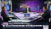 Les agitateurs de l'épargne (1/3): Jean-François Filliatre VS Jean-Pierre Corbel: Peut-on faire confiance aux fonds flexibles? - 14/01