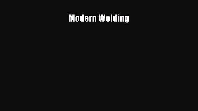 [PDF Download] Modern Welding [Read] Online