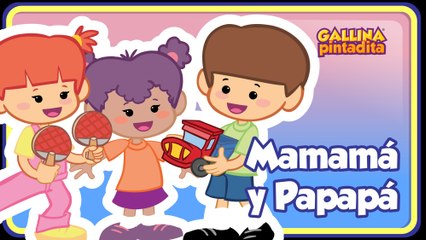 Mamama Papapa - Gallina Pintadita 3 OFICIAL - Español