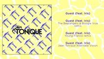 Jean Tonique Ft. Iris - Guest - The Beatangers & Boogie Vice Remix