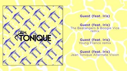 Jean Tonique Ft. Iris - Guest - Alternate Vision