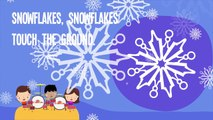 Snowflakes Snowflakes Song ,  Winter Song for Kids ,  Snowflakes Falling Song for Children