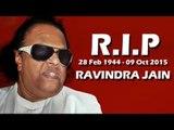 Ravindra Jain Music Director PASSES Away At 71
