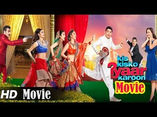 Kis Kisko Pyaar Karoon Full Movie (2015) | Kapil Sharma | Arbaaz Khan | Elli  - Full Movie Promotion
