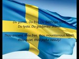 Swedish National Anthem - 'Du Gamla, Du Fria' (SV EN)