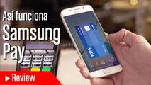 Asi funciona Samsung Pay