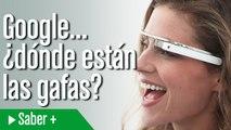 Qué ha pasado con las Google Glass