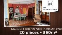A vendre - Maison - ETOILE SUR RHONE (26800) - 20 pièces - 360m²