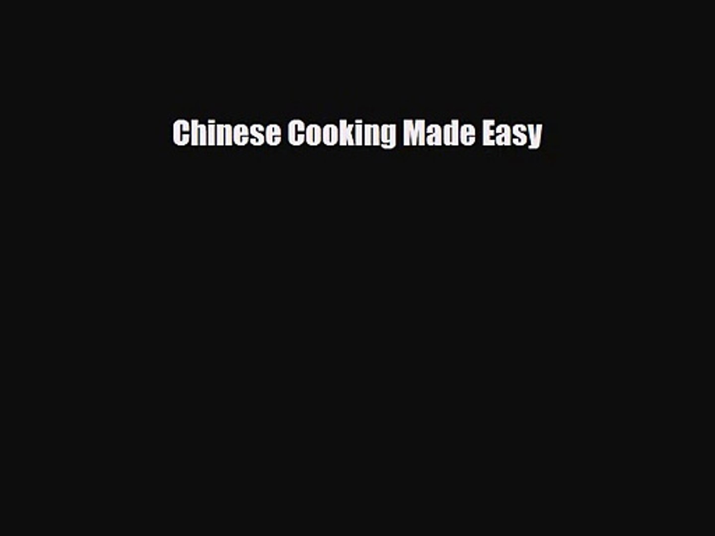 PDF Download Chinese Cooking Made Easy Download Online