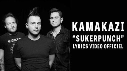 Kamakazi - Suckerpunch ( Lyrics Vidéo Officiel )