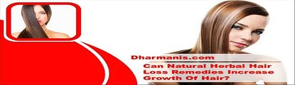 Video Can Natural Herbal Hair Loss Remedies Increase Growth Of Hair?