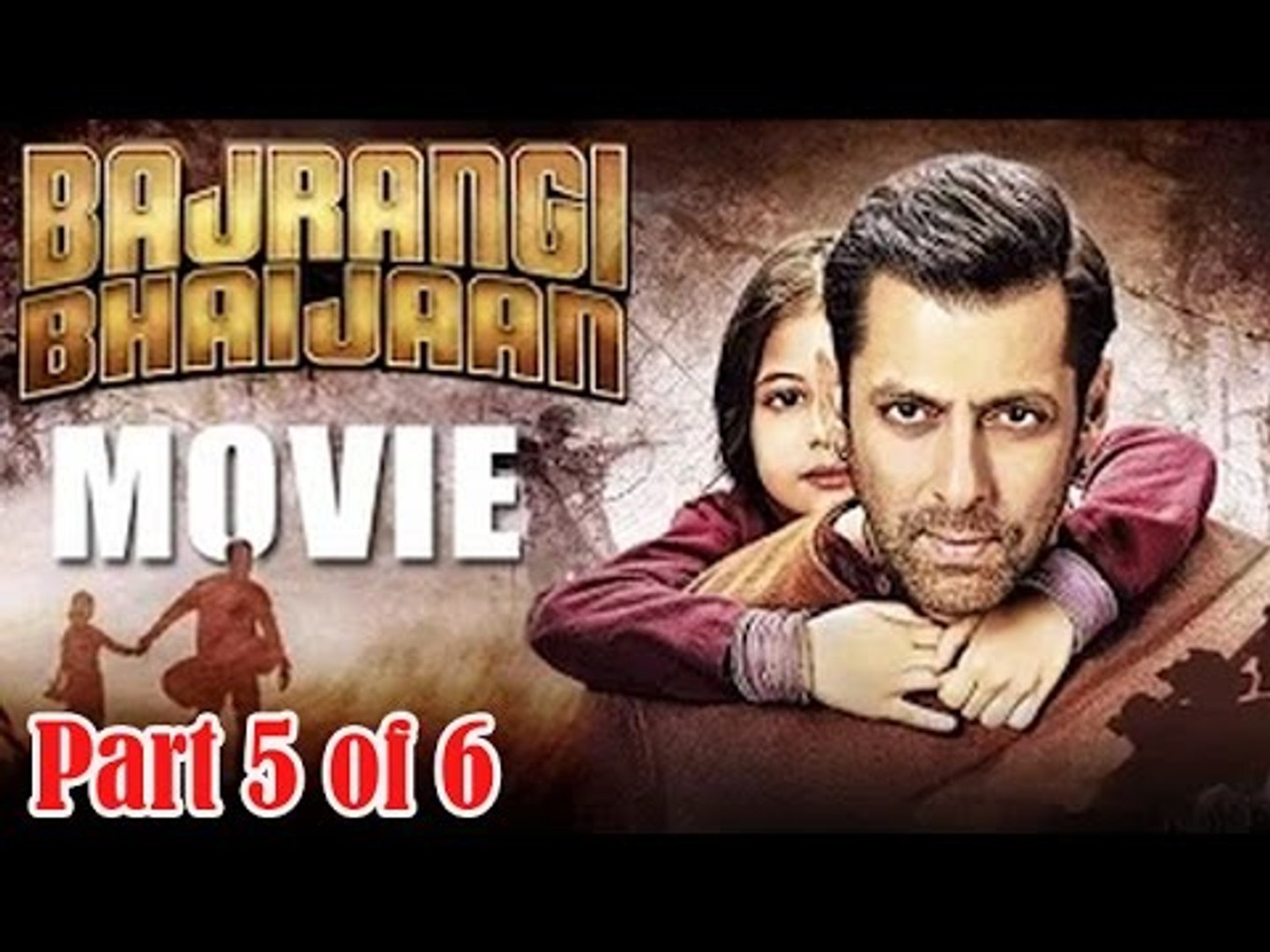 Bajrangi Bhaijaan Movie 2015 Part 5 Of 6 Salman Khan Kareena Kapoor Full Movie Promotions Video Dailymotion