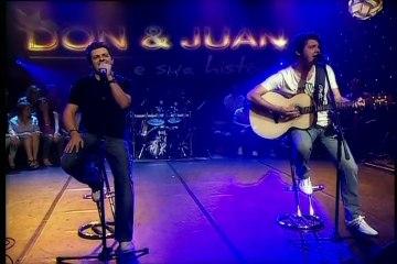Don e Juan revisitam sucessos da carreira (2 de 2)