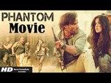 Phantom Full Movie (2015)   Saif Ali Khan   Katrina Kaif   Kabir Khan - Full Movie Promotion