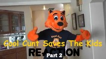"""""""Cool Cat Saves The Kids"""" Reaction! (Part 2)"""