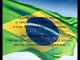 Brazilian National Anthem - 'Hino Nacional Brasileiro' (PT EN)