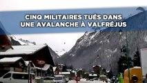 Cinq militaires tués dans une avalanche à Valfréjus