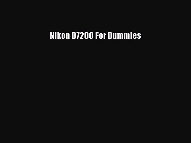 [PDF Download] Nikon D7200 For Dummies [PDF] Full Ebook