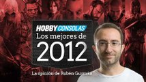 Lo mejor de 2012 (HD) Rubén Guzmán en HobbyConsolas.com