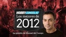 Lo mejor de 2012 (HD) Manuel del Campo en HobbyConsolas.com