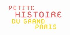 Le Grand Paris Citoyen - 01 - Petite histoire du Grand Paris