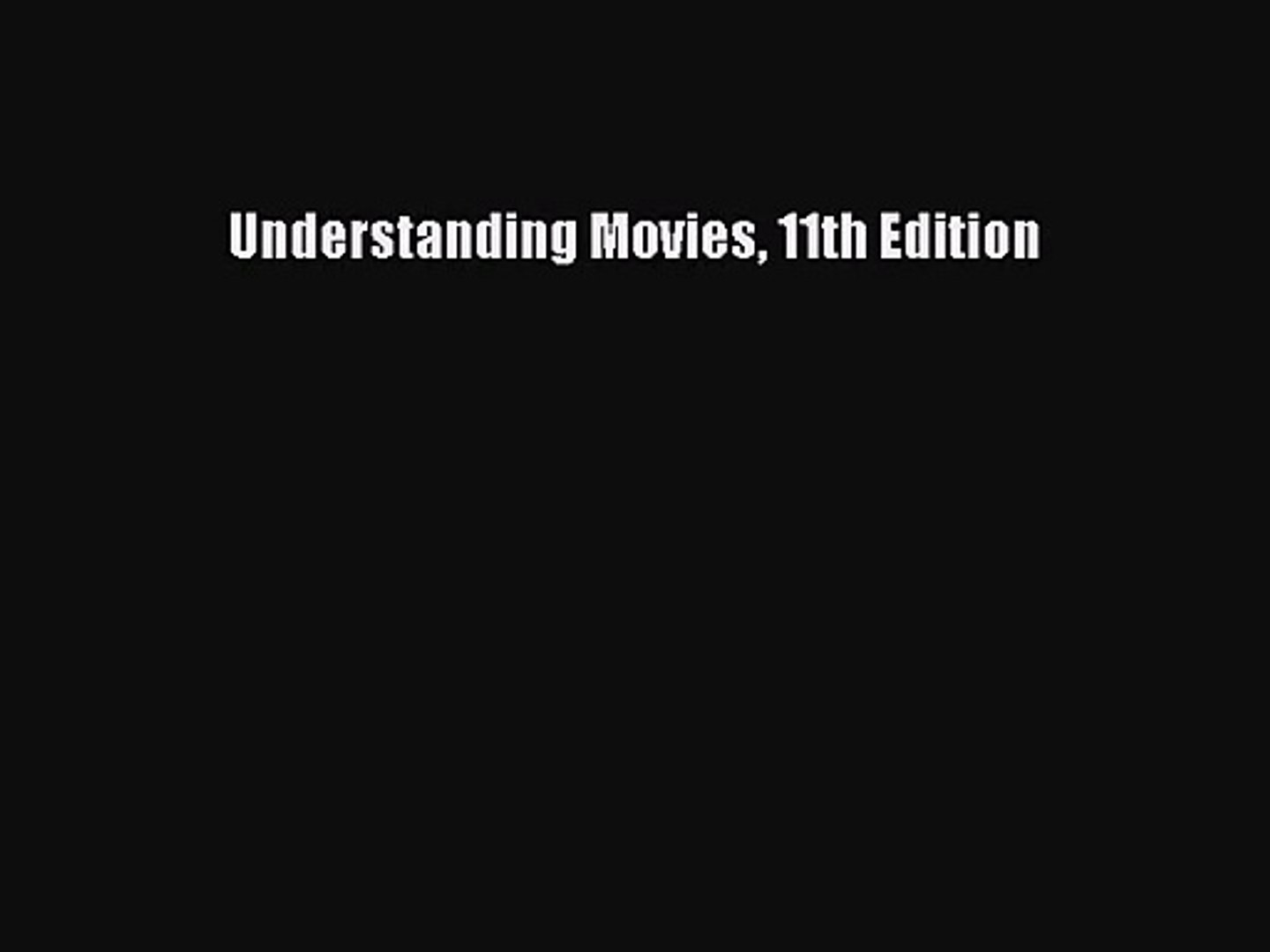 [PDF Download] Understanding Movies 11th Edition [Download] Online
