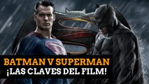 Hobbycine: Las claves de Batman V Superman