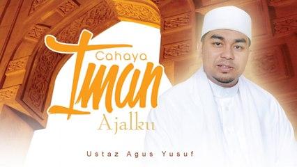 Ustaz Agus Yusuf - Ajalku (Official Music Video)