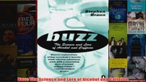 Download PDF  Buzz The Science and Lore of Alcohol and Caffeine FULL FREE