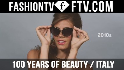 100 Years of Beauty | Italy | FTV.com