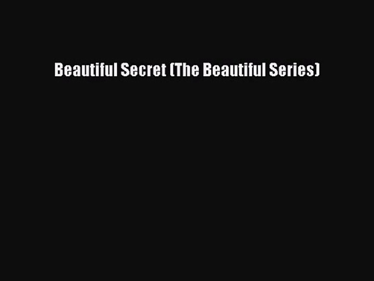 Download Beautiful Secret (The Beautiful Series) PDF Free