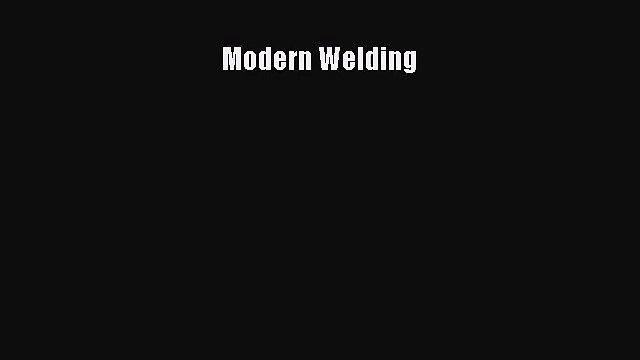 [PDF Download] Modern Welding [Download] Full Ebook