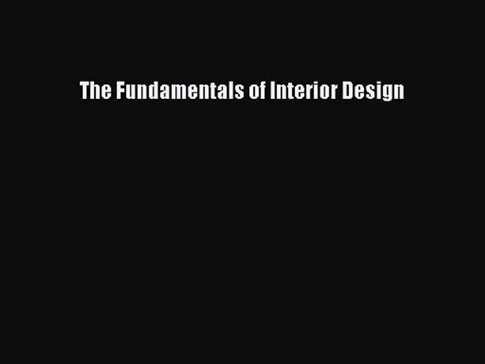 Pdf Download The Fundamentals Of Interior Design Pdf Full Ebook Video Dailymotion