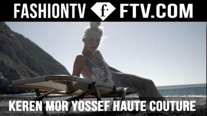 Keren Mor Yossef Haute Couture 2016 Collection | FTV.com