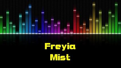 Freyia - Mist