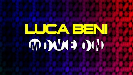 Luca Beni - Move On (Giulio Lnt Remix)