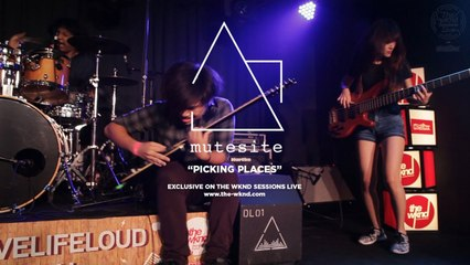 Mutesite - Mutesite | Picking Places (Live on The Wknd Sessions, #104)