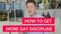 Gay Life Coaching And Gay Relationship Advice For Gay Men Over 40: How to become disciplined in gay life.