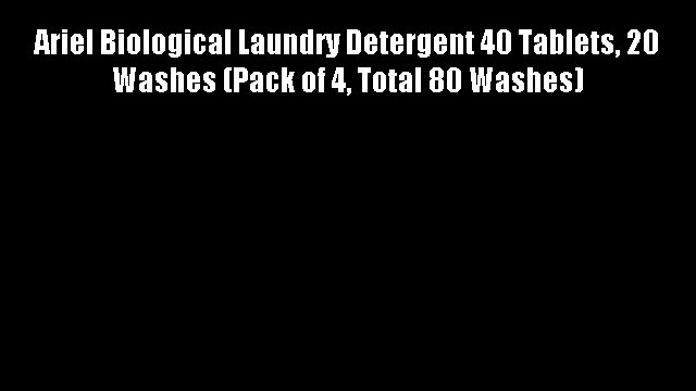 Ariel Biological Laundry Detergent 40 Tablets 20 Washes (Pack of 4 Total 80 Washes)