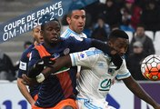 Coupe de France, 16e de finale : Marseille - Montpellier (2-0), les buts