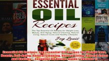 Download PDF  Essential Oil Recipes Top Essential Oil Recipes for Weight Loss Beauty AntiAging Natural FULL FREE